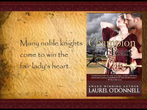 Medieval Romance Novel - Champion of the Heart by Laurel O'Donnell