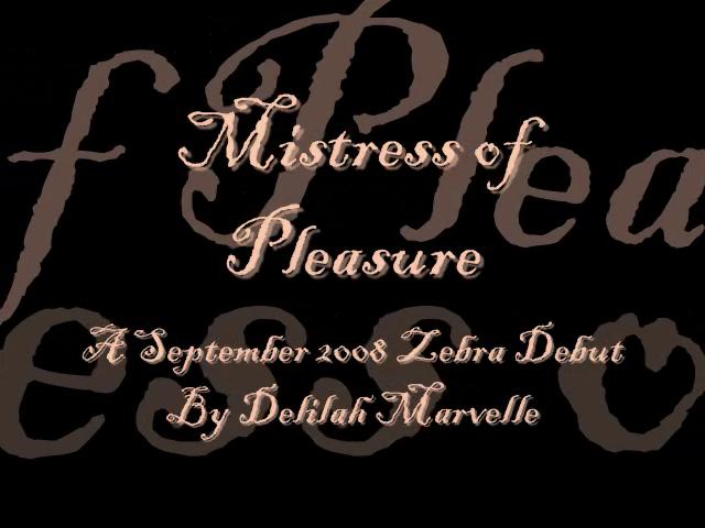 Mistress of Pleasure by Delilah Marvelle