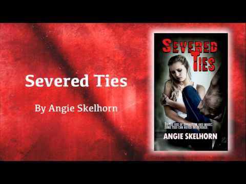Severed Ties by Angie Skelhorn - book trailer