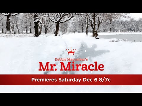 Debbie Macomber's Mr. Miracle on Hallmark Channel