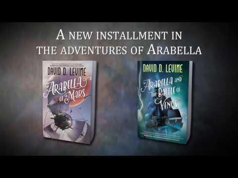 Arabella and the Battle of Venus by David E Levine Book Trailer