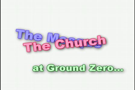 Family Security Matters and Ground Zero (Mosque + Church = Money!)