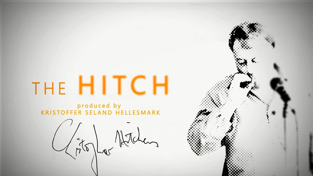 'The Hitch'- Christopher Hitchens documentary