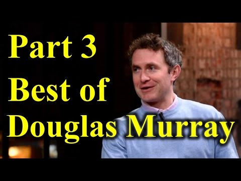 Best of Douglas Murray Arguments And Comebacks Part 3