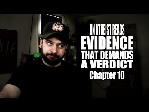 Chapter 10 - An Atheist Reads Evidence That Demands a Verdict