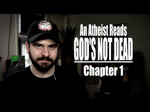 An Atheist Reads God's Not Dead - Chapter 1
