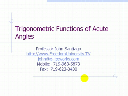 Trigonmetric Functions of an Acute Angle - Part 1