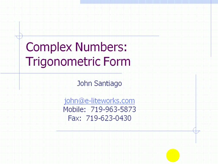 Complex Numbers - Trigonometric Forms (Pt 1)