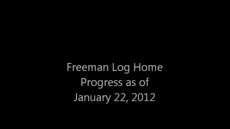 Log Home as of 1-22-2012