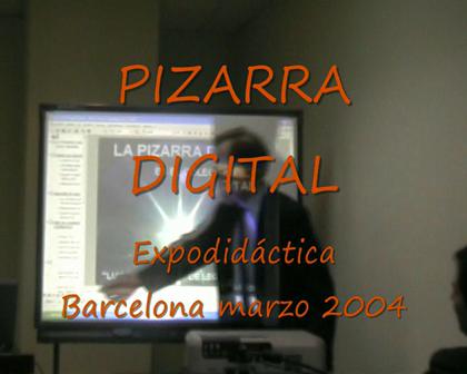 Pizarra Digital Expodidáctica 2004
