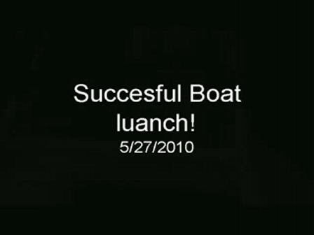 Succesful Boat launch
