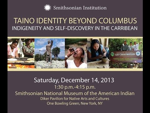 SMITHSONIAN: Caribbean Indigenous Legacies Project 12 2013