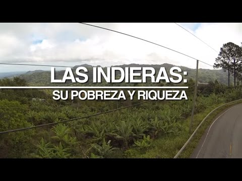 """ENFOQUE 24/7: """"Las Indieras: su pobreza y riqueza"""""""