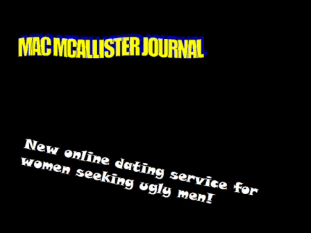 Mac McAllister Journal-New online dating service for women seeking ugly men