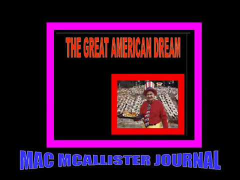 Mac McAllister Journal-The Great American Dream?