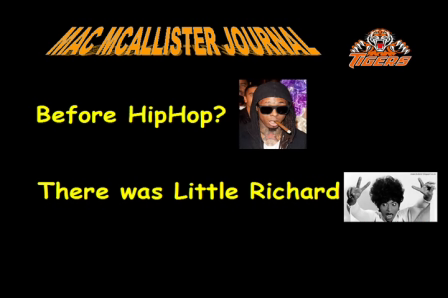 Mac McAllister Journal-Before HipHop there was Little Richard