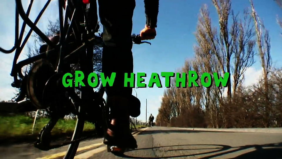 "Grow Heathrow - ""Everything's Changing"""