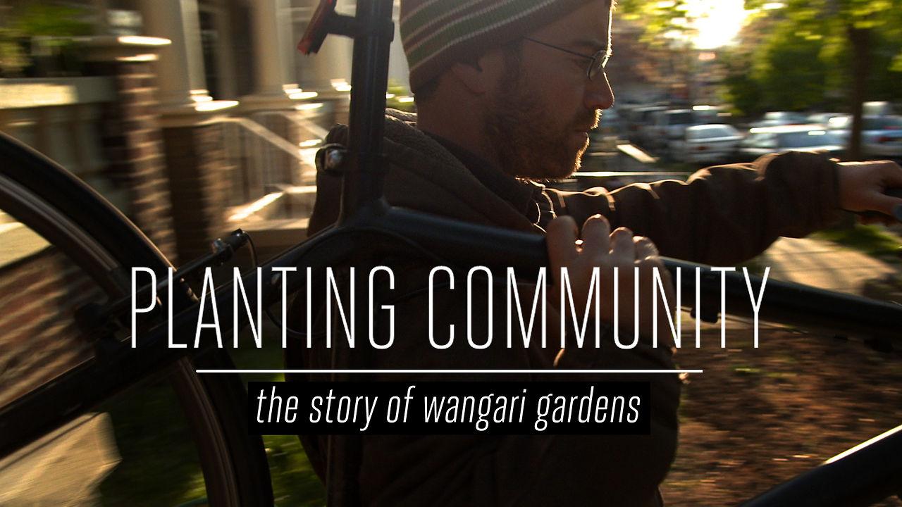 Planting Community - Wangari Gardens in DC