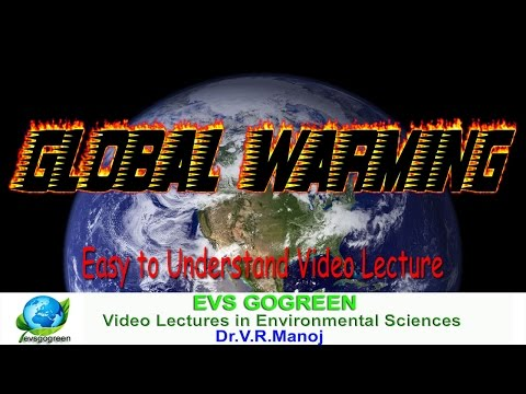 Global Warming video lecture for Environmental Science & Engineering , Competitive exams, IAS,UPSC