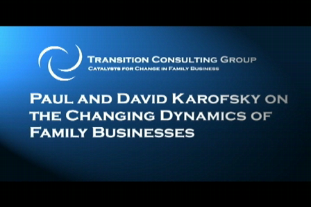 Paul and David Karofsky on the Changing Dynamics of Family Business
