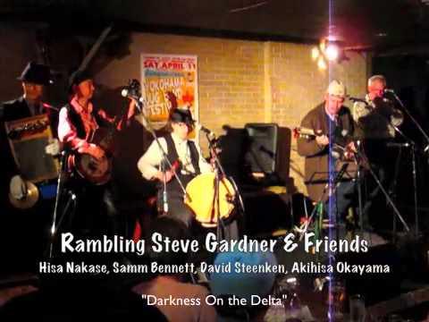 """Salty Dog"" & ""Darkness On the Delta"" Rambling Steve Gardner & Friends 2015"