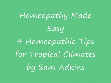 4 Homeopathic Tips for Tropical Climates