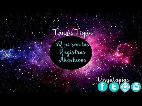 ¿Qué son los Registros Akáshicos? |Tanya Tapia