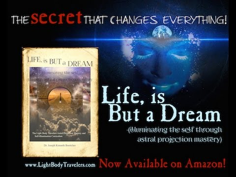 The Secret That Changes Everything! (Life,is But a Dream)