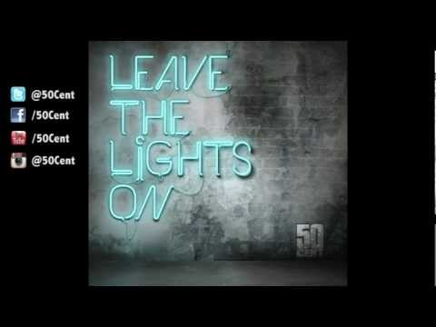 50 Cent - Leave The Lights On (Audio)