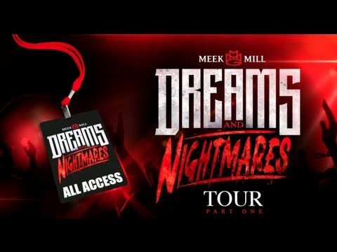 Meek Mill - Dreams & Nightmares Tour ( All Access Part 1 )