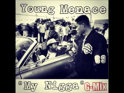 Young Menace - My Nigga (G Mix)