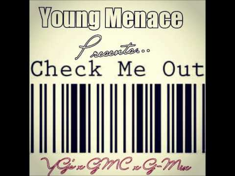 Young Menace - Check Me Out (G Mix)