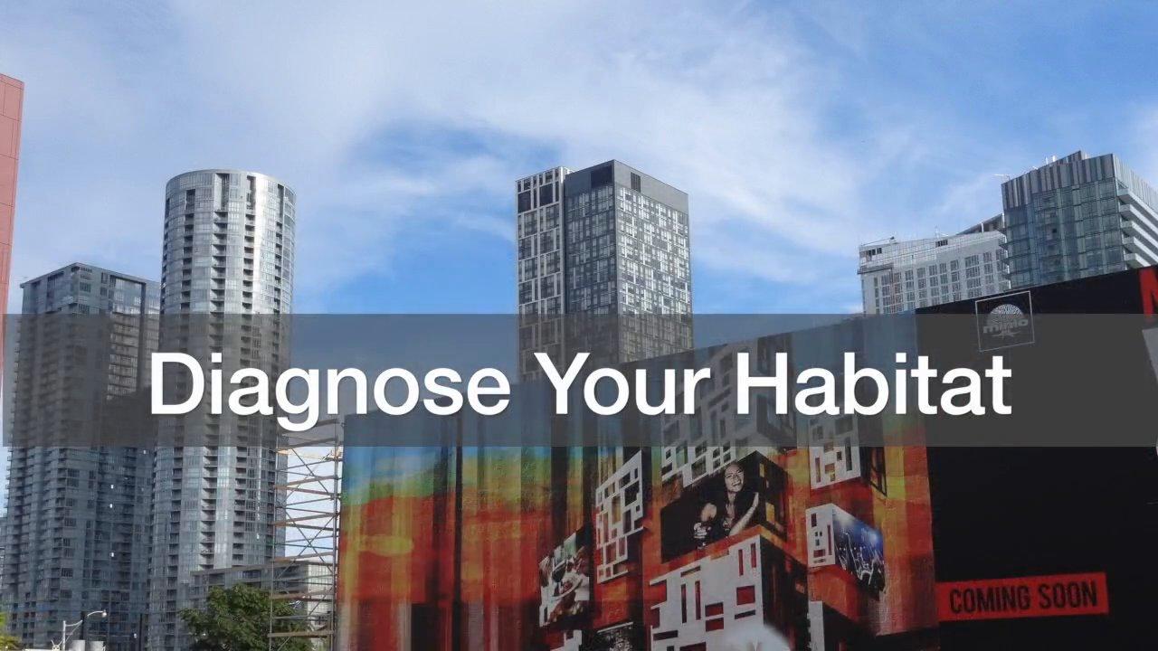 Diagnose Your Habitat