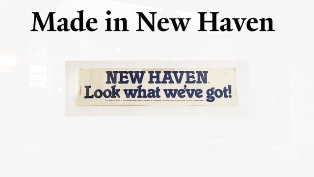 Made in New Haven:                                              Robert S. Greenberg