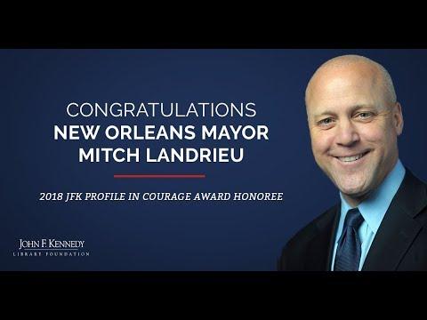 Congratulations 2018 Profile in Courage Award honoree Mitch Landrieu