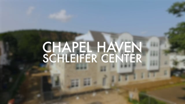 Take a tour of Chapel Haven Schleifer Center, Inc.!
