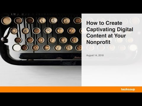 Webinar - How to Produce Captivating Digital Content - 2018-08-14