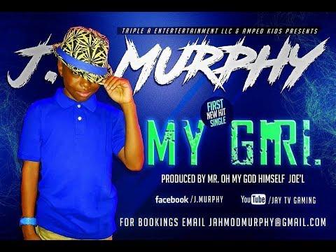 J MURPHY FIRST NEW SINGLE MY GIRL VIDEO AUDIO