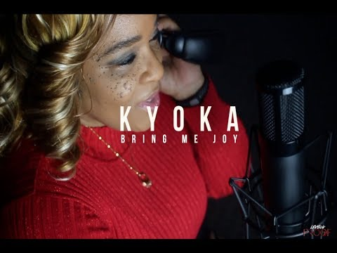 "Kyoka ""Bring Me Joy"" (Dir. @Artist_TeeJ)"