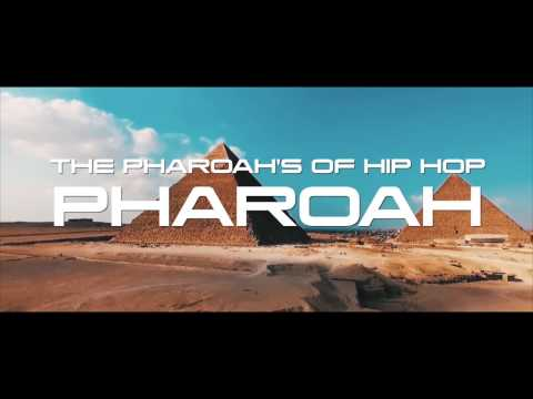 "THE PHARAOHS OF HIP HOP - ""PHARAOH"""