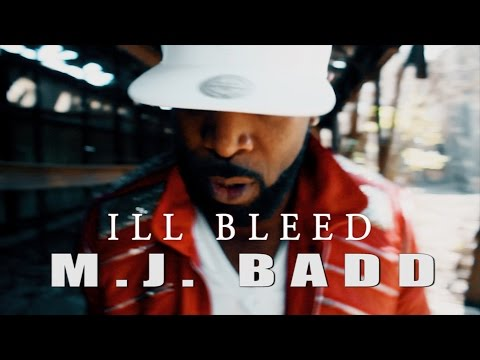 ILL Bleed | M.J. Badd (Shot By @NyseVisionFilms)