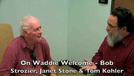 Tom Kohler, Bob Strozier & Janet Stone discussing Waddie Welcome