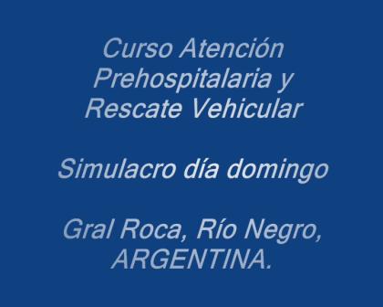 Ejercicio de Entrenamiento en Curso de Rescate vehícular / Escuelas de Capacitación de Gral Roca y…