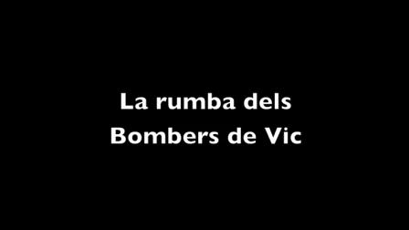 LA RUMBA DE LOS BOMBEROS DE VIC / BARCELONA EN CATALUÑA