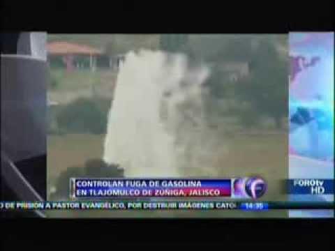FUGA DE GASOLINA EN TLAJOMULCO DE ZUÑIGA, JALISCO 30 OCTUBRE 2013 3 MIL DESALOJADOS / MUN. TLAJOMUL…