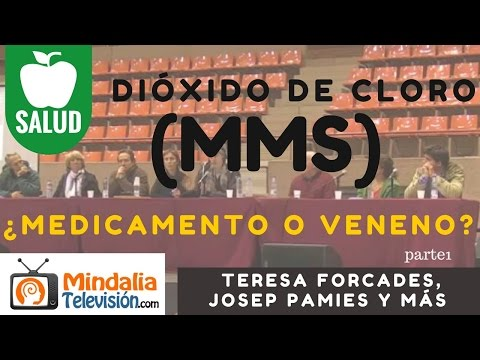 ...Dióxido de cloro (MMS) ¿Medicamento o veneno?' por Teresa Forcades, Josep Pamies y más parte1...