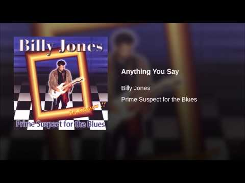 Anything You Say - Billy Jones