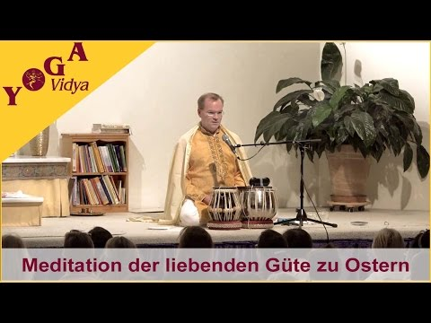 Meditation der liebenden Güte mit Sukadev zu Ostern