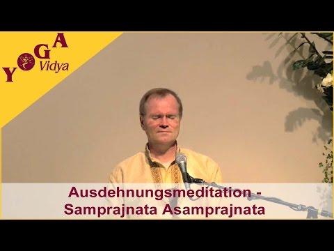 Ausdehnungsmeditation - Samprajnata Asamprajnata