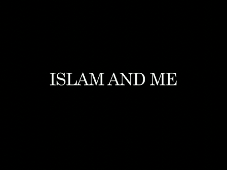 Islam and Me